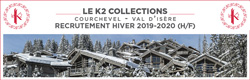 K2 Collection / recrutement hiver 2019/2020