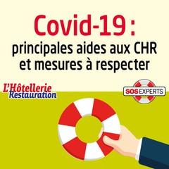 Covid-19 : principales aides aux CHR et mesures à respecter
