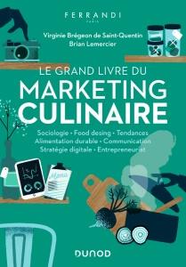 Grand Livre du Marketing Culinaire de Ferrandi Paris