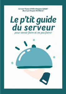 En 70 pages et une pléiade de fiches pratiques illustrées, le guide balaye toutes les problématiques et subtilités du métier de serveur.