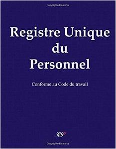 Registre Du Personnel Les Obligations De L Employeur