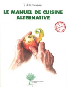 Lire le manuel de cuisine alternative de gilles daveau for Formateur en cuisine