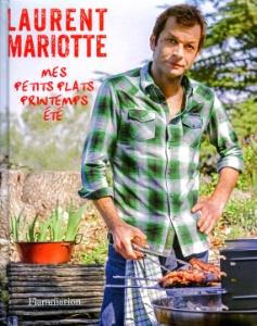 À lire : Mes petits plats printemps-été de Laurent Mariotte