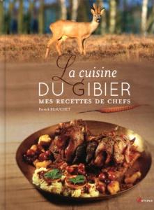 Lire la cuisine du gibier mes recettes de chefs de - Chef de cuisine definition ...
