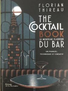 The Cocktail Book est publié aux Editions de la Martinière.