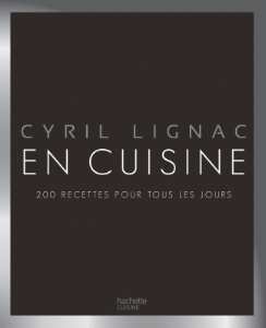 a lire en cuisine de cyril lignac. Black Bedroom Furniture Sets. Home Design Ideas