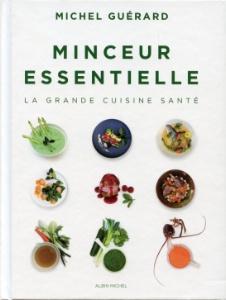 A lire minceur essentielle la grande cuisine sant de - Cuisine minceur michel guerard recettes ...