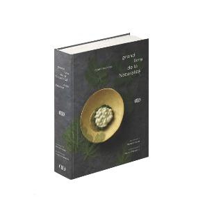 Le Grand Livre de la Naturalité (Ducasse Edition).
