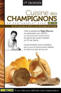 Le troph e cuisine des champignons soutenu par m tro - Metro cuisine professionnelle ...